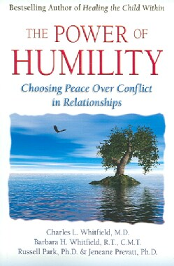 The Power of Humility: Choosing Peace over Conflict in Relationships (Paperback)