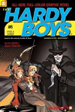 Hardy Boys Undercover Brothers 6: Hyde & Shriek (Paperback)