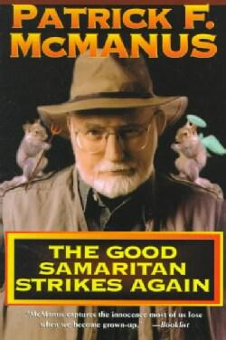 The Good Samaritan Strikes Again (Paperback)