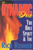 The Dynamic Duo: The Holy Spirit and You (Paperback)