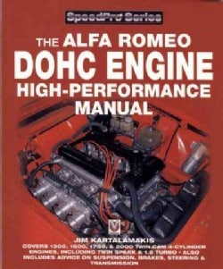 The Alfa Romeo Dohc Engine High-Performance Manual (Paperback)