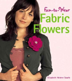 Fun-to-wear Fabric Flowers (Paperback)
