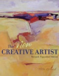 The New Creative Artist: A Guide To Developing Your Creative Spirit (Hardcover)