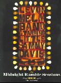 Levon Helm - The Midnight Ramble Music Sessions Volume 1