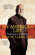 My American Life: From Rage to Entitlement (Paperback)