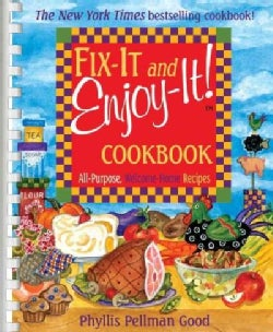 Fix-it And Enjoy-it Cookbook: All Purpose, Welcome-home Recipes (Spiral bound)