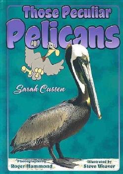 Those Peculiar Pelicans (Hardcover)