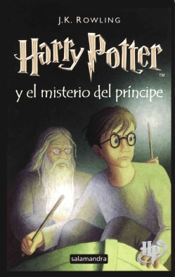 Harry Potter y el misterio del principe / Harry Potter and the Half-Blood Prince (Paperback)
