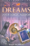 Dreams: Your Magic Mirror: With Interpretations of Edgar Cayce (Paperback)