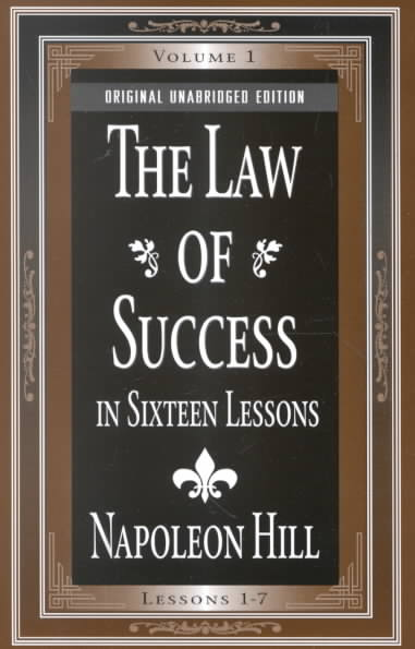 The Law of Success: In 16 Lessons (Paperback)