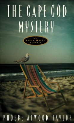 The Cape Cod Mystery: An Asey Mayo Mystery (Paperback)