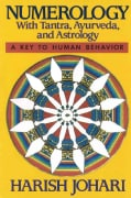 Numerology: With Tantra, Ayurveda and Astrology (Paperback)