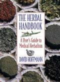 The Herbal Handbook: A User's Guide to Medical Herbalism (Paperback)