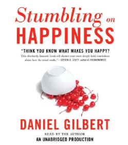 Stumbling on Happiness: Think You Know What Makes You Happy? (CD-Audio)