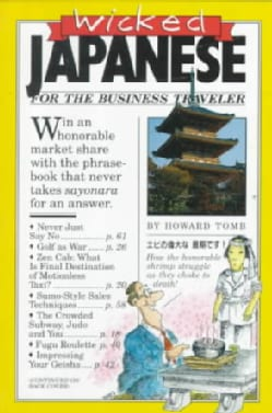 Wicked Japanese for the Business Traveler (Paperback)