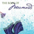 The Book of Mermaids (Hardcover)