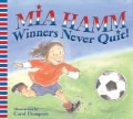 Winners Never Quit! (Paperback)