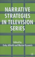 Narrative Strategies In Television Series (Hardcover)