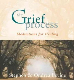 The Grief Process: Meditations for Healing (CD-Audio)