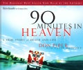 90 Minutes in Heaven: A True Story of Life And Death (CD-Audio)