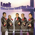 Temptations Review - Look What the Lord Has Done