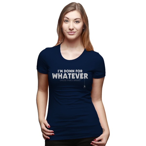 Women's I'm Down For Whatever Unless There's Spiders T Shirt Funny Spider Tee 31300531