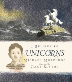 I Believe in Unicorns (Hardcover)