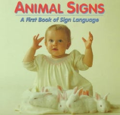 Animal Signs: A First Book of Sign Language (Board book)