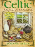 Celtic Folklore Cooking (Paperback)
