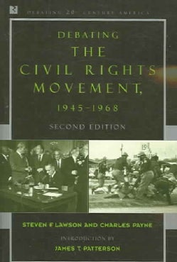 Debating the Civil Rights Movement: 1945-1968 (Paperback)