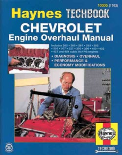 The Haynes Chevrolet Engine Overhaul Manual: The Haynes Automotive Repair Manual for Overhauling Chevrolet V8 Eng... (Paperback)