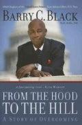 From the Hood to the Hill: A Story of Overcoming (Hardcover)