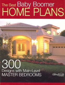The Best Baby Boomer Home Plans (Paperback)