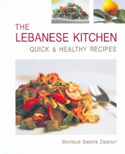 The Lebanese Kitchen: Quick & Healthy Recipes (Hardcover)