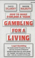 Gambling for a Living: How to Make $100,000 a Year (Paperback)