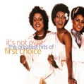 First Choice - The Greatest Hits: It's Not Over