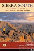Sierra South: Backcountry Trips in Californias Sierra Nevada (Paperback)
