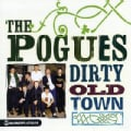 Pogues - Dirty Old Town: The Platinum Collection
