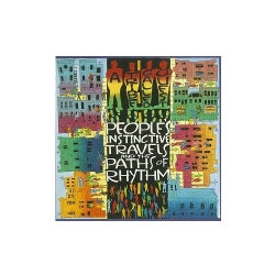 Tribe Called Quest - Peoples Instinctive Travels