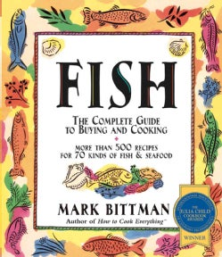 Fish: Complete Guide to Buying and Cooking (Paperback)