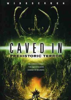 Caved In: Prehistoric Terror (DVD)