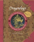 Dragonology Tracking and Taming Dragons (Hardcover)