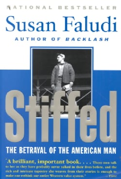 Stiffed: The Betrayal of the American Man (Paperback)