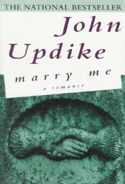 Marry Me: A Romance (Paperback)
