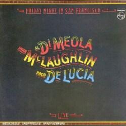 DI MEOLA/MCLAUGHLIN/DE LUCIA - FRIDAY NIGHT IN SAN FRANCISCO