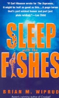 Sleep With the Fishes (Paperback)