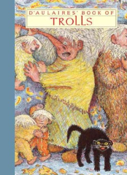 D'Aulaires' Book of Trolls (Hardcover)