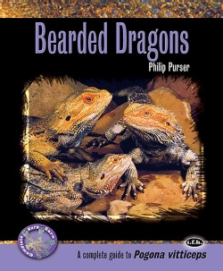 Bearded Dragons: A Complete Guide to Pogona Vitticeps (Paperback)