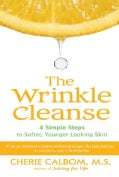The Wrinkle Cleanse: 4 Simple Steps To Softer, Younger-Looking Skin (Paperback)