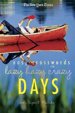 The New York Times Easy Crossword Puzzles for Lazy Hazy Crazy Days (Paperback)